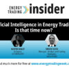 Artificial Intelligence in Energy Trading: Is that time now?