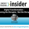 Digital Transformation – Becoming the Disruptor, Not the Disrupted